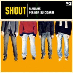 album Manuale per non suicidarsi - Shout