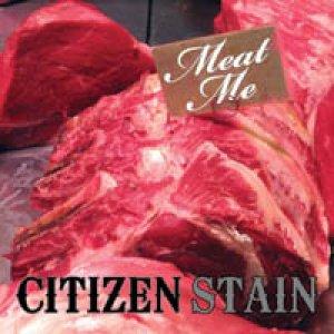 album Meat Me - citizenstain