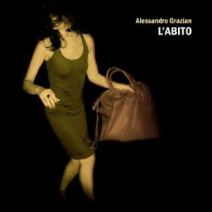 album L'abito - Alessandro Grazian