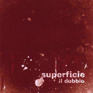 album Il Dubbio - Superficie