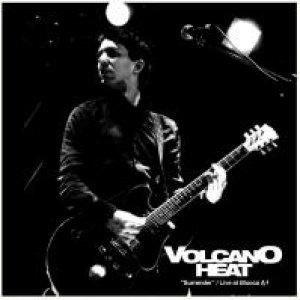 album Surrender / Live at Blocco A - Volcano Heat