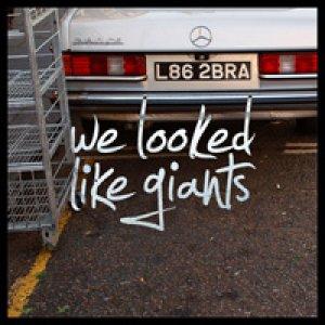 album Demo 2009 - We Looked Like Giants