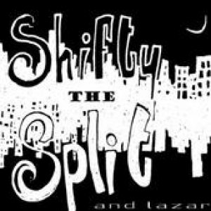 album The Shifty Split and Lazar - the shifty split