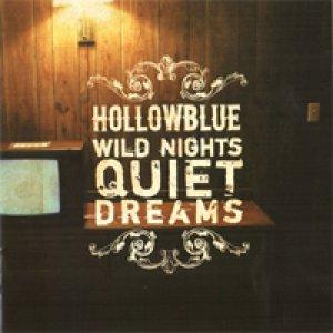 album Wild nights, quiet dreams - Hollowblue