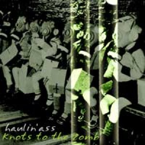 album [singolo] Knots to the comb - Haulin'ass