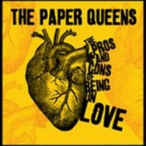 album The Pros and Cons of Being in Love - The Paper Queens