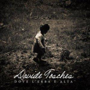 album Dove l'erba è alta - Davide Tosches