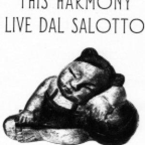 album Live Dal Salotto - This Harmony
