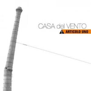 album Articolo uno - Casa Del Vento