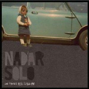 album Un piano per fuggire - Nadàr Solo