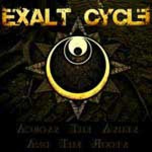 album Across The Ashes And The Roots - Exalt Cycle