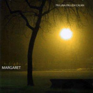 album Tra una pallida calma - Margaret