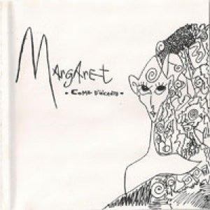 album Come d'incanto (demo) - Margaret