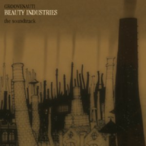 album Beauty Industries - Groovenauti