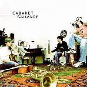 album Cabaret Sauvage - Cabaret Sauvage
