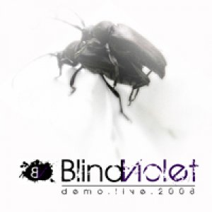 album demo.live.2008 - Blind Violet