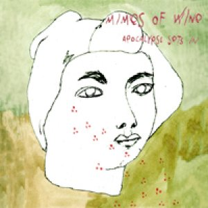 album Apocalypse sets in - Mimes of wine