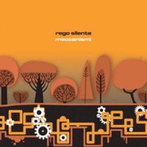 album Meccanismi - Rego Silenta