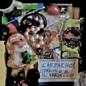 album L'oracolo e il fardello - Carpacho