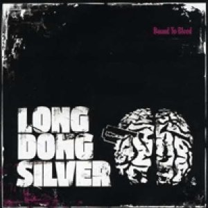 album Bound To Bleed - Long Dong Silver