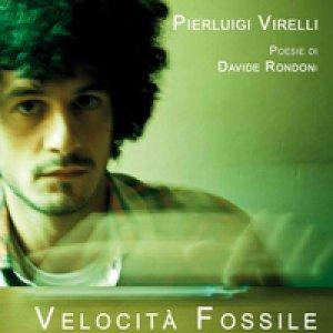 album Velocità fossile - Pierluigi Virelli