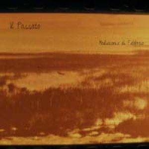 album Malinconie di Febbraio  - Il Passato