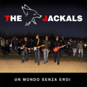 album Un Mondo Senza Eroi - The Jackals