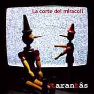 album La Corte dei Miracoli - Tarantàs