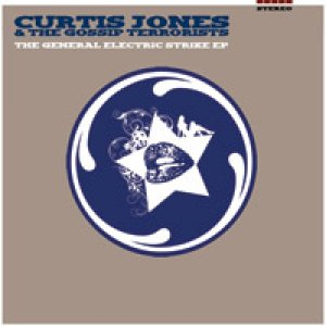 album The General Electric strike EP - Curtis Jones