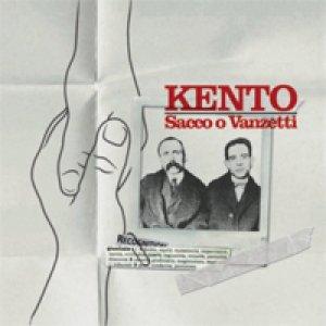 album Sacco o Vanzetti - Kento