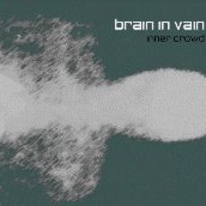 album Inner crowd - Brain in vain