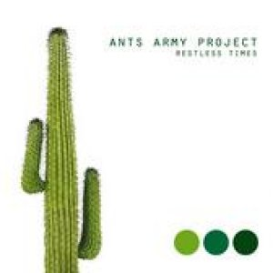 album Restless Times - ANTS ARMY PROJECT
