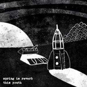 album This Youth - Spring Is Reverb