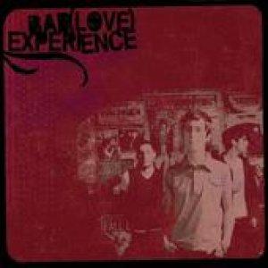 album Bad(love)Experience - Bad Love Experience