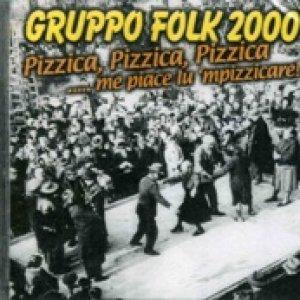 album Pizzica Pizzica Pizzica,me piace lu mpizzicare! - Gruppo Folk 2000