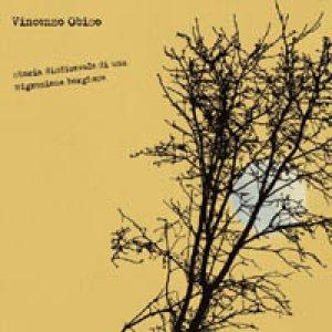 album Storia disdicevole di una migrazione borghese - Vincenzo Obiso