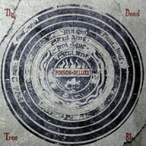 album The Dead Tree Blues - Poison Deluxe