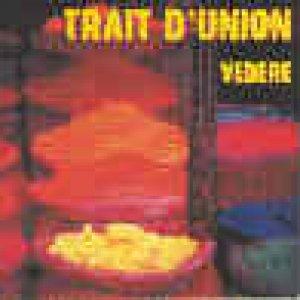 album Vedere - Trait d'Union