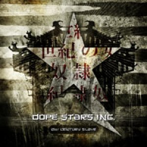 album 21st Century Slave - Dope Stars Inc.