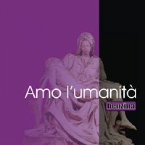 album amo l'umanità - singolo in download gratuito - Benzina