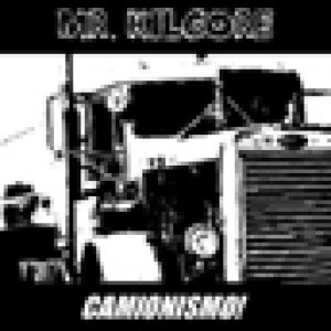 album Camionismo! - Mr Kilgore