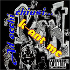 album Ad Occhi Chiusi... - K-ANT Combolution