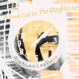 album Night On LegHorn - A Red Cat In The DogHouse