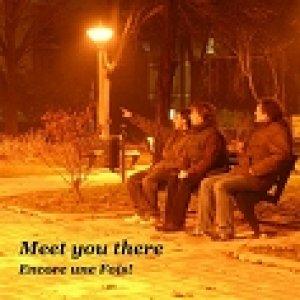 album Meet you there - Encore Une Fois!