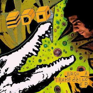 album Naso a Tramezzino - EP - Edo