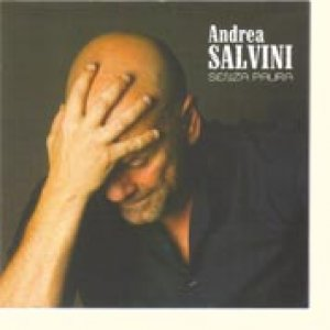 album Senza Paura - Andrea Salvini