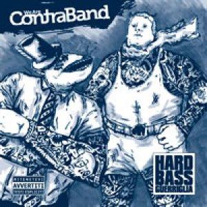 album Hard Bass Guerriglia - Contraband