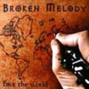 album Face the World - Broken Melody