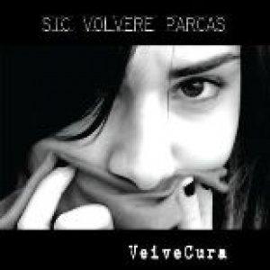 album Sic Volvere Parcas - VeiveCura