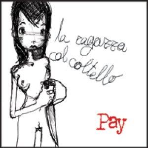 album La ragazza col coltello - Pay